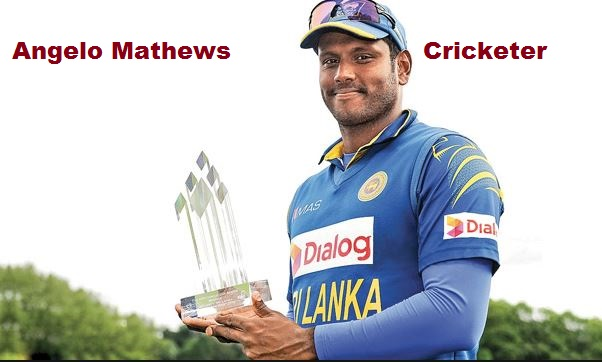 Angelo Mathews cricketer, wife, family, biography, age, IPL, and more