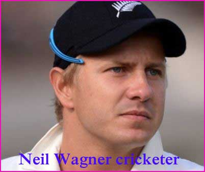 Neil Wagner Cricketer, Batting, age, biography, wife and family