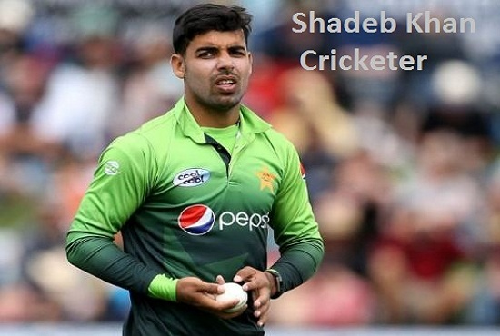 Shadab Khan Cricketer, career, age, height, biography and so