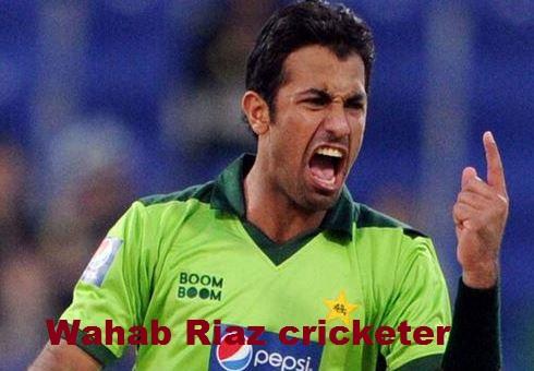 Wahab Riaz cricketer