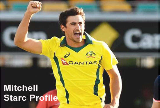 Mitchell Starc profile, batting, girlfriend, brother, family, and height