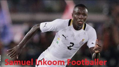 Samuel Inkoom footballer