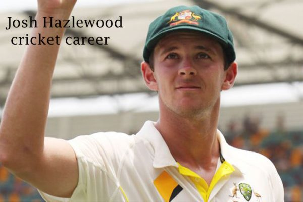 Josh Hazlewood cricketer, bowling, IPL, wife, age, and more