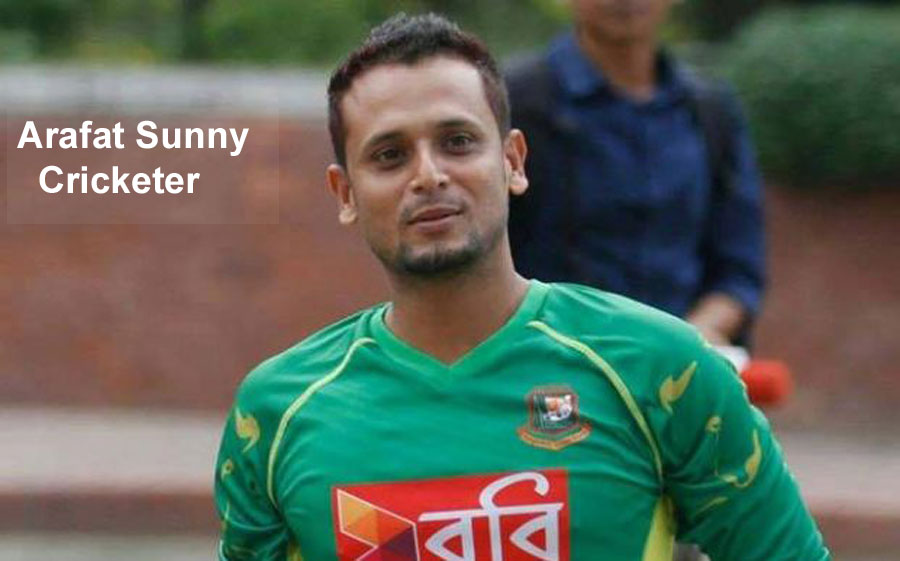 Arafat Sunny cricketer