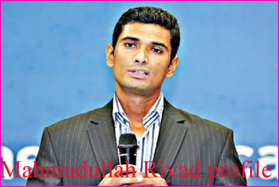 Mahmudullah Riyad Cricketer, Batting career, wife, family, age, height and more