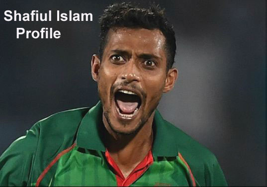 Shafiul Islam Cricketer, bowling, height, wife, family, salary, and more