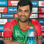 Tamim Iqbal Cricketer, Batting career, wife, family, age, height and more