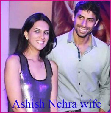 Ashish Nehra wife