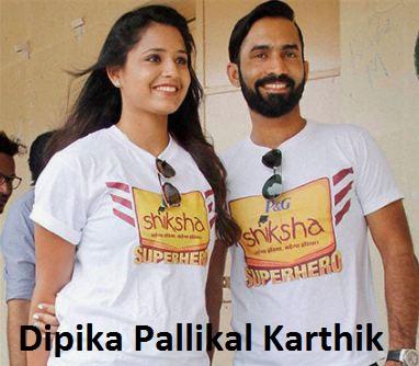 Dinesh Karthik wife Dipika Pallikal