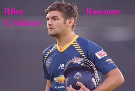 Rilee Rossouw Cricketer, batting, IPL, wife, family, age, height and more