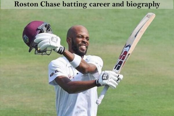 Roston Chase Cricketer, Batting career, wife, age, and more