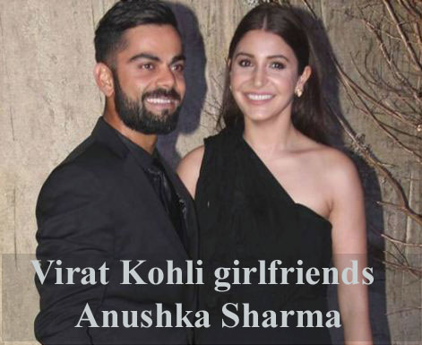 Virat Kohli girlfriends