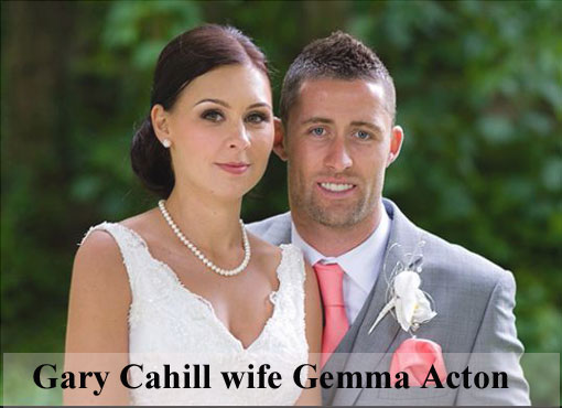 Gary Cahill wife