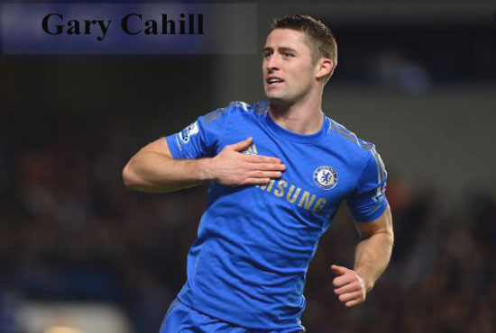 Gary Cahill footballer, height, wife, family, profile and club career