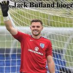 Jack Butland profile, salary, wife, family, girlfriend, injury, FIFA 18, and club career
