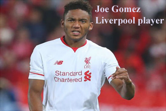 Joe Gomez profile, height, wife, family, biography and club career
