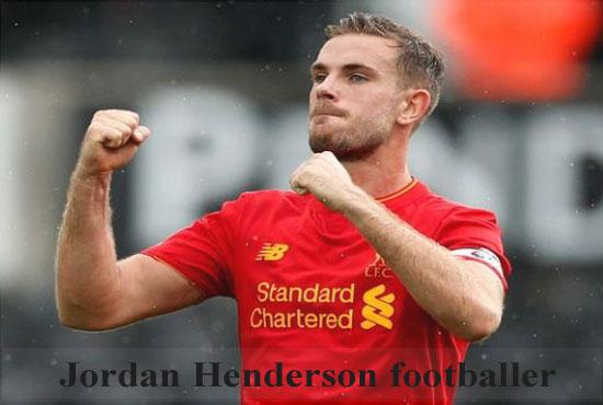 Jordan Henderson FIFA 18, height, wife, family, profile and club career