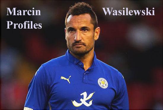 Marcin Wasilewski player, height, wife, family, profile and club career