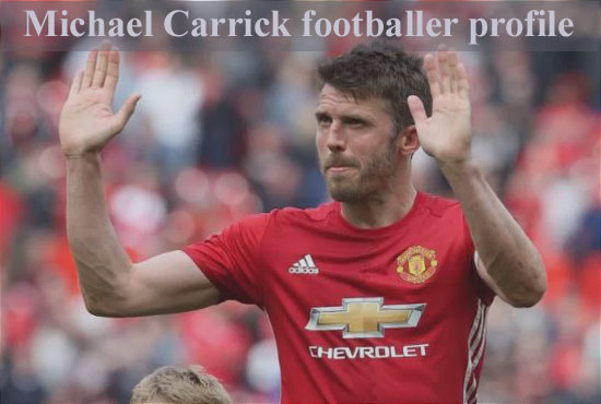 Michael Carrick profile, biography, injury, wife, family, age, and club career