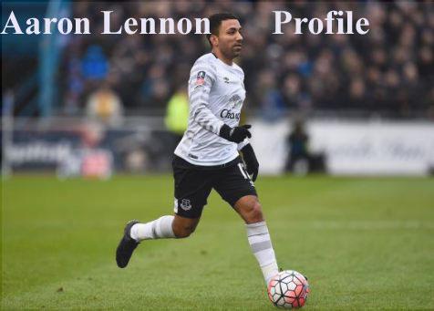 Aaron Lennon profile