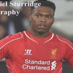 Daniel Sturridge profiles, height, wife, injury, transfer, family, and club career