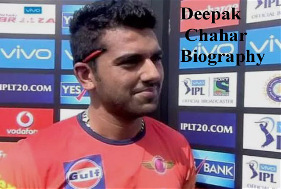 Deepak Chahar Cricketer, IPL, wife, family, age, height and so