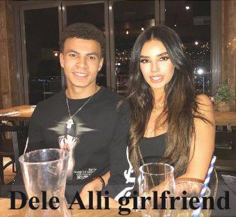 Dele Alli girlfriend