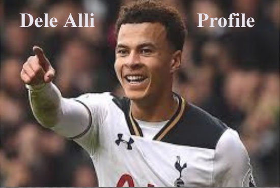 Dele Alli FIFA 18, height, age, salary, wife, parents, injury, and club career