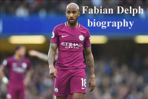 Fabian Delph biography