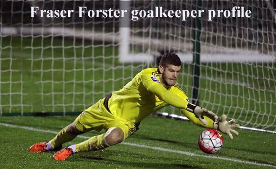 Fraser Forster profile