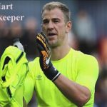 Joe Hart FIFA 18, height, wife, family, profile, age and club career