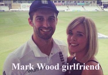 Mark Wood girlfriend