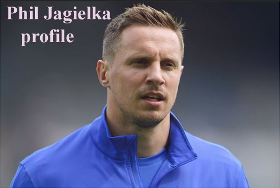 Phil Jagielka profile, height, wife, family, injury, and club career