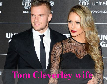 Tom Cleverley wife
