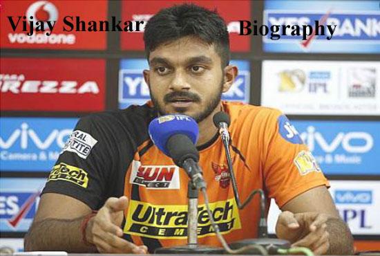 Vijay Shankar Cricketer, Batting, IPL, wife, family, age, height and so