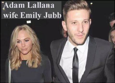 Adam Lallana wife Emily Jubb