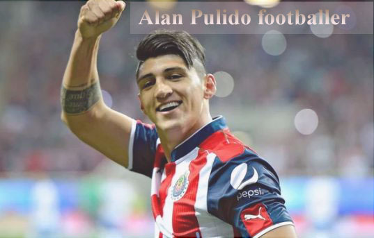 Alan Pulido profile, height, age, salary, family, FIFA and club career