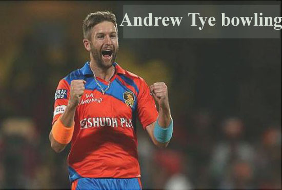 Andrew Tye Cricketer, bowling, IPL, wife, family, age, height and more