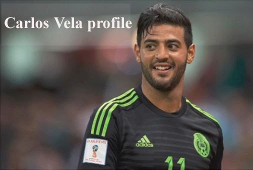 Carlos Vela profile, height, salary, wife, family, and club career