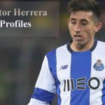 Hector Herrera profile, transfer, salary, height, wife, family, FIFA 18 and club career