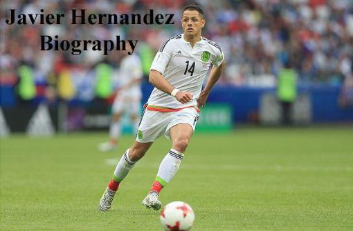Javier Hernandez net worth