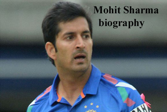 Mohit Sharma Cricketer, IPL, wife, family, age, height and so