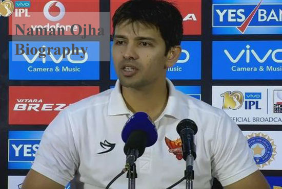 Naman Ojha Cricketer, Batting, IPL, wife, family, age, height and more