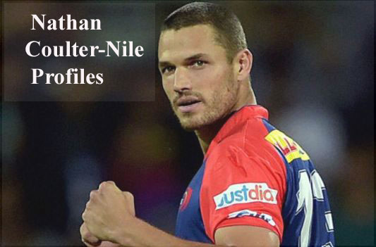 Nathan Coulter-Nile Cricketer, bowling, IPL, wife, family, age