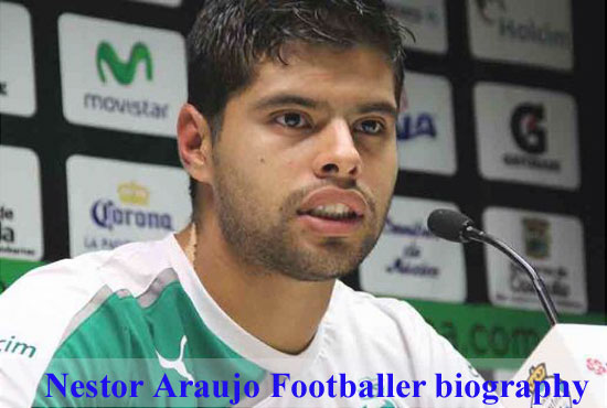Nestor Araujo profile, height, wife, family, FIFA 18, and club career