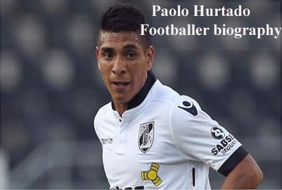 Paolo Hurtado profile, height, wife, family, salary, FIFA 18 and club career