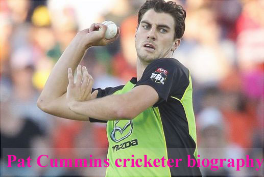 Pat Cummins cricketer, biography, wife, family, age, bowling and so