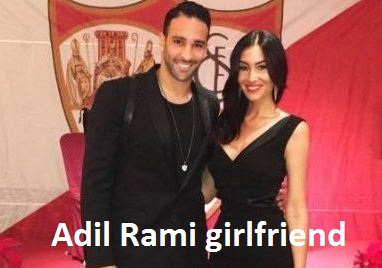 Adil Rami girlfriend