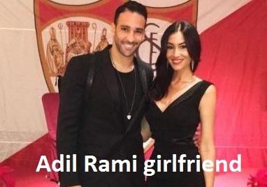 Adil Rami girlfriend