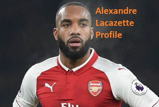 Alexandre Lacazette profile, family, height, injury, and goal